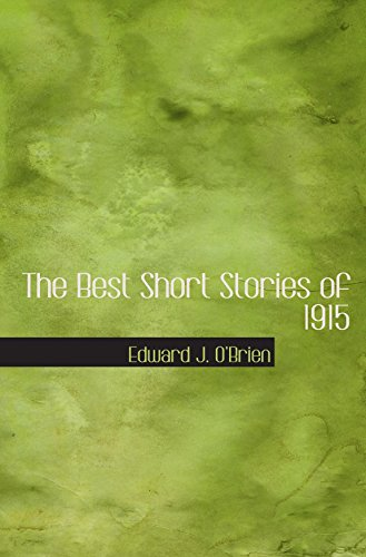 9780554078625: The Best Short Stories of 1915