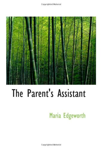9780554079271: The Parent's Assistant: Or Stories for Children