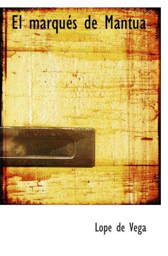 9780554080598: El marqués de Mantua (Spanish Edition)