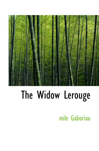 9780554081410: The Widow Lerouge: The Lerouge Case