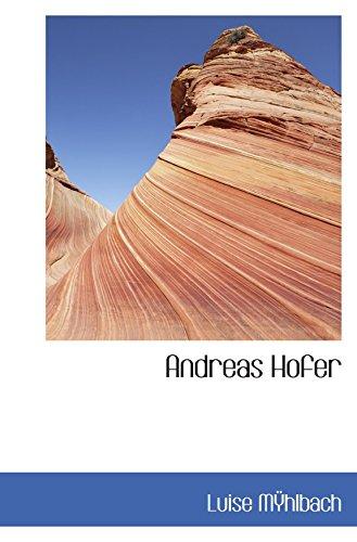 9780554083667: Andreas Hofer