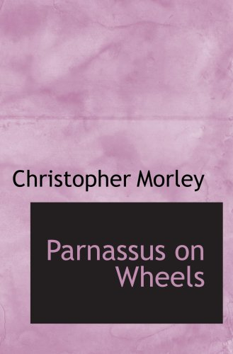 9780554084756: Parnassus on Wheels