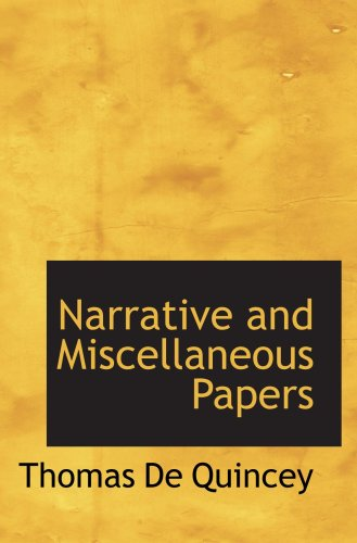 9780554085623: Narrative and Miscellaneous Papers