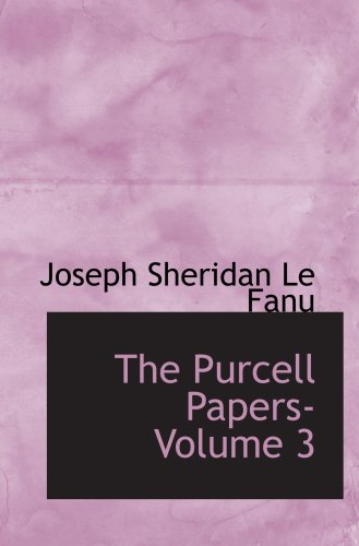 9780554086057: The Purcell Papers- Volume 3