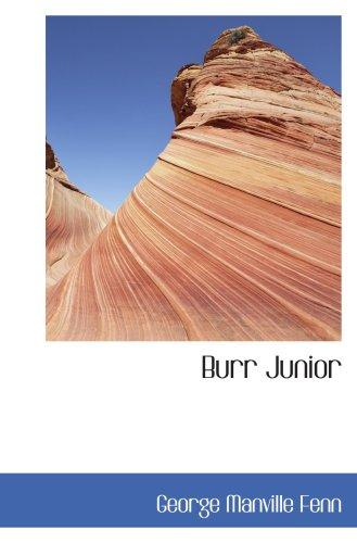 9780554087054: Burr Junior