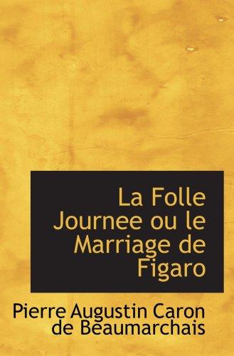 9780554091532: La Folle Journee ou le Marriage de Figaro