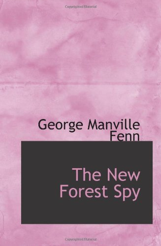 9780554092034: The New Forest Spy