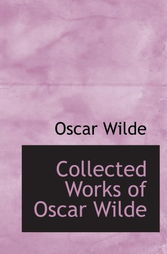 9780554092157: Collected Works of Oscar Wilde