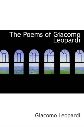 9780554093543: The Poems of Giacomo Leopardi