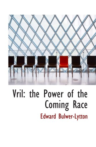 9780554094250: Vril: the Power of the Coming Race