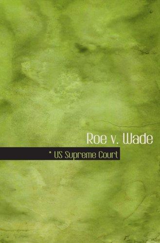 9780554094717: Roe v. Wade