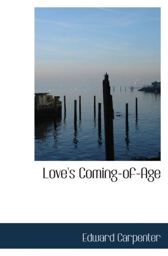9780554094953: Love's Coming-of-Age