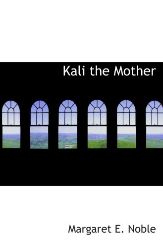 9780554098951: Kali the Mother