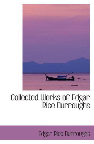 Collected Works of Edgar Rice Burroughs (055410010X) by Edgar Rice Burroughs