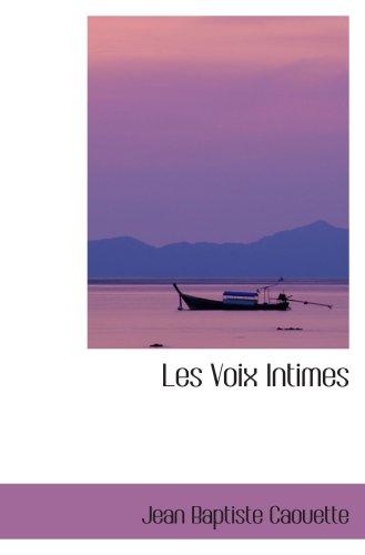 9780554101835: Les Voix Intimes: Premieres Poesies