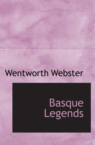 9780554102092: Basque Legends