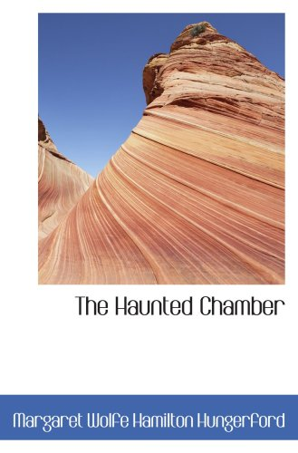 9780554102436: The Haunted Chamber: A Novel