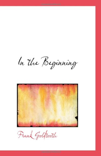 9780554104362: In the Beginning: A Navaho Creation Myth