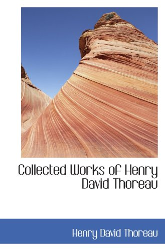 9780554105109: Collected Works of Henry David Thoreau