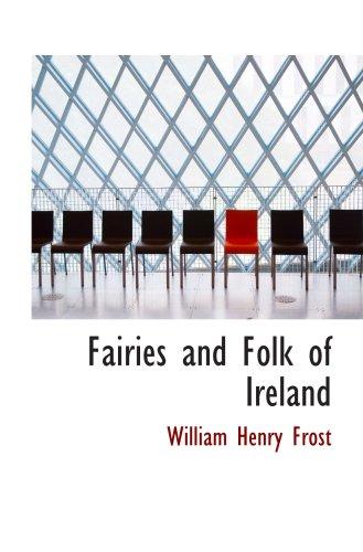 9780554105550: Fairies and Folk of Ireland