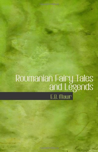 9780554105598: Roumanian Fairy Tales and Legends