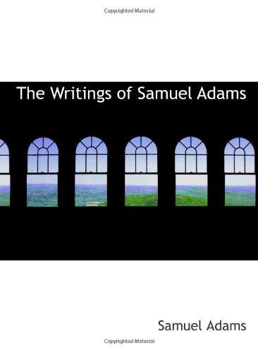 9780554108667: The Writings of Samuel Adams: Volume 2