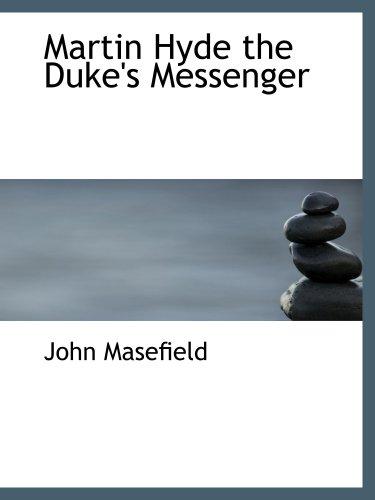 9780554109749: Martin Hyde  the Duke's Messenger