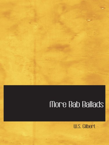 9780554110134: More Bab Ballads