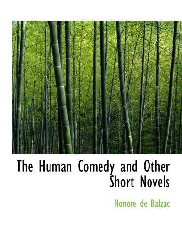 9780554111391: The Human Comedy and Other Short Novels