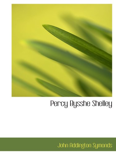 9780554114392: Percy Bysshe Shelley