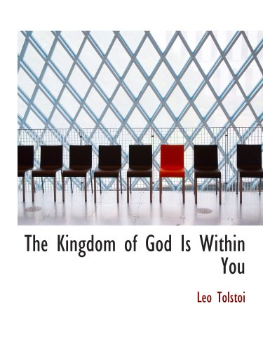 9780554114422: The Kingdom of God Is Within You