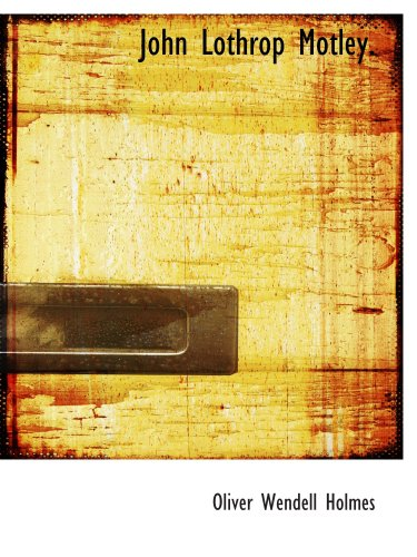 9780554114668: John Lothrop Motley.: a memoir