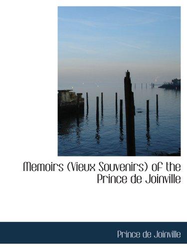 9780554116556: Memoirs (Vieux Souvenirs) of the Prince de Joinville