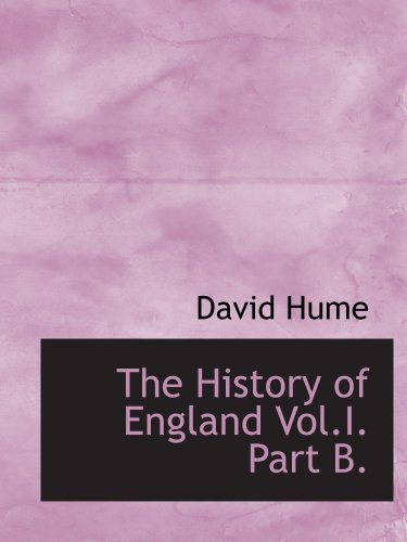 9780554118468: The History of England Vol.I. Part B.: From Henry III. to Richard III.