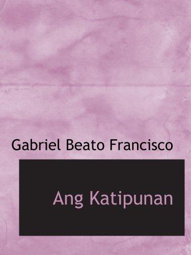 9780554118635: Ang Katipunan