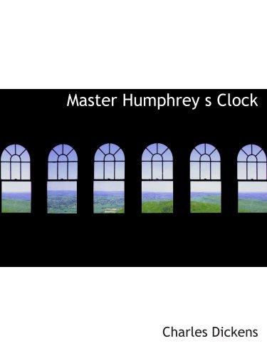 Master Humphrey: s Clock (0554125498) by Dickens, Charles