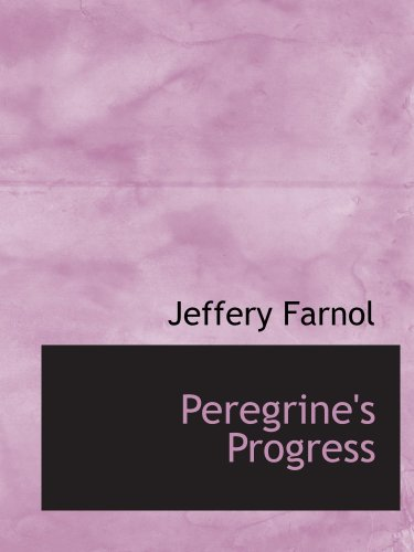 Peregrine's Progress (055412551X) by Jeffery Farnol