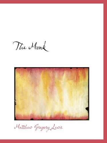 9780554126371: The Monk: A Romance