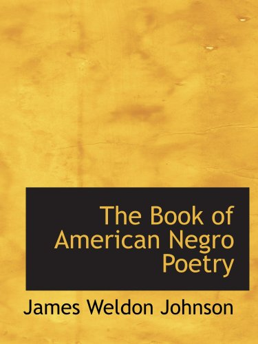 9780554134949: The Book of American Negro Poetry