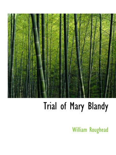 Trial of Mary Blandy (0554137429) by William Roughead