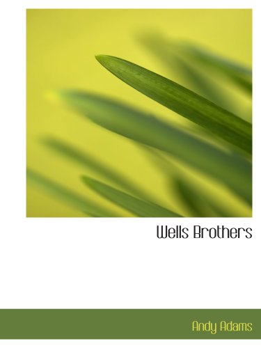 9780554138183: Wells Brothers: The Young Cattle Kings