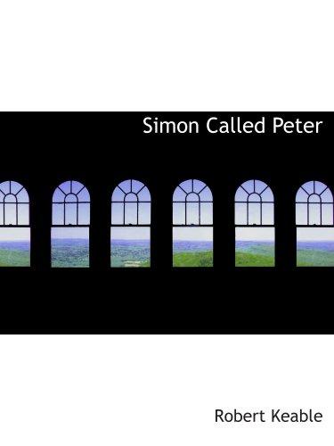 9780554144733: Simon Called Peter