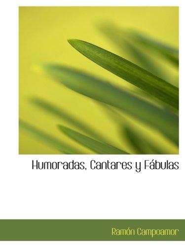 9780554147833: Humoradas, Cantares y Fábulas