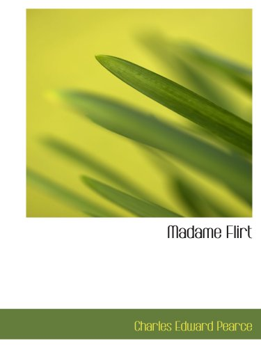 9780554150888: Madame Flirt: A Romance of  The Beggar s Opera