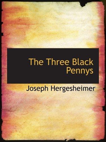 9780554151199: The Three Black Pennys: A Novel