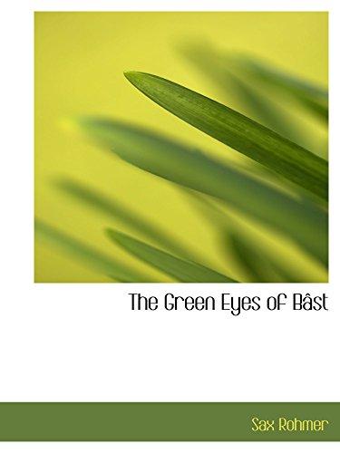 9780554152165: The Green Eyes of Bâst