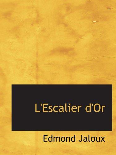 9780554154404: L'Escalier d'Or