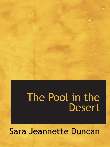 9780554160900: The Pool in the Desert