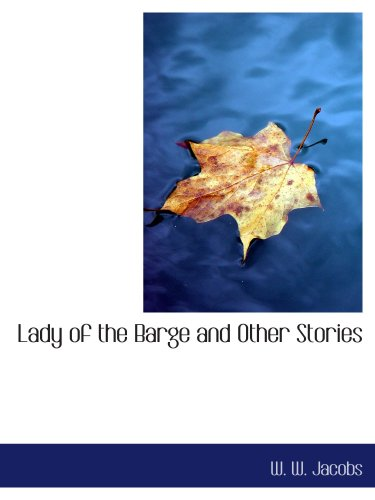 9780554165035: Lady of the Barge and Other Stories