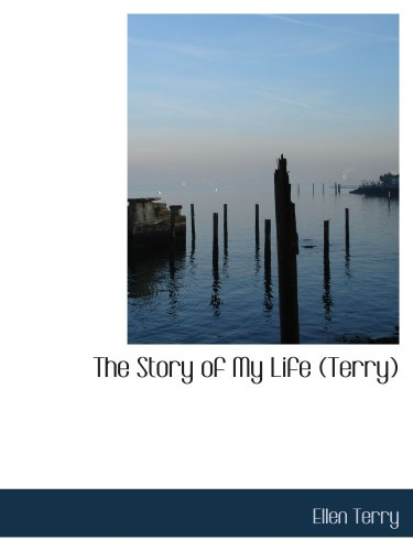 9780554165158: The Story of My Life (Terry): Recollections and Reflections